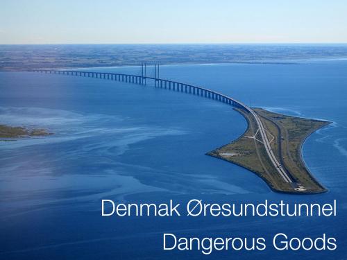 Danisch Øresundstunnel Dangerous Goods